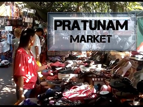 Bangkok Living & Travel - Pratnum Market Shopping