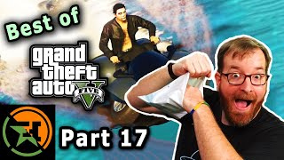 The Very Best of GTA V | Part 17 | AH | Achievement Hunter