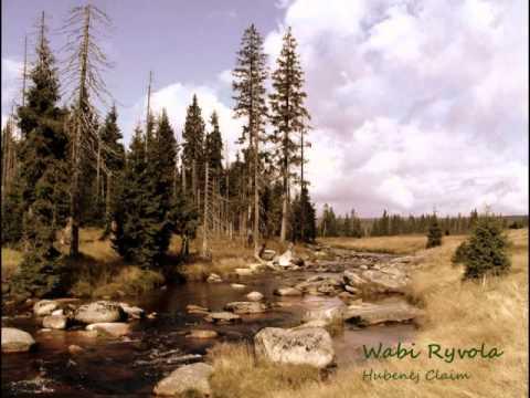 Wabi Ryvola - Hubenej claim