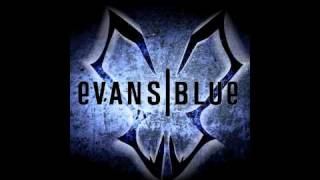 Watch Evans Blue I Blame You video