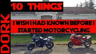 Ten Things I Wish I'd Known Before I Started Motorcycling