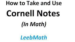 How to Take and Use Cornell Notes in Math