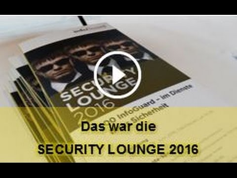InfoGuard Security Lounge 2016 - Rückschau