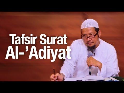 Pengajian Tafsir Quran: Tafsir Surat Al-'Adiyat - Ustadz Sufyan Bafin Zen.