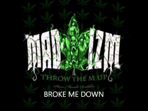 13.BROKE ME DOWN - MADIZM - THROW THE M UP