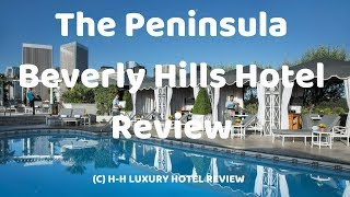 The Peninsula Beverly Hills Hotel Reviews | Best Hotels In Los Angeles California