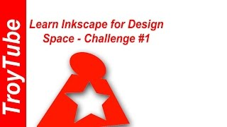 Learning Inkscape for Design Space - Challenge #1