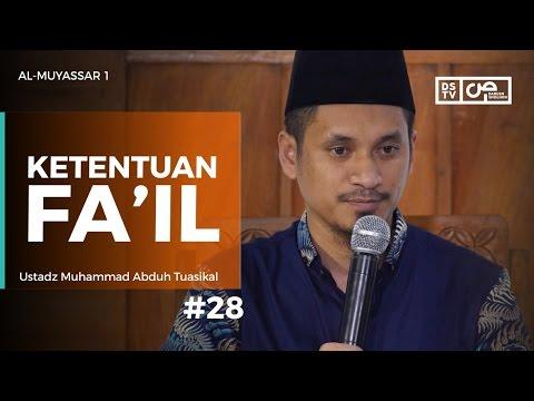 Al-Muyassar (28) : Ketentuan Fa'il - Ustadz M Abduh Tuasikal
