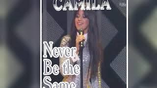 Camila Cabello - Never be the same (Live versión) Jinble Ball