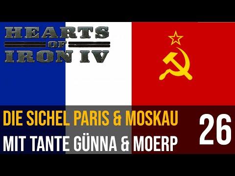 Hearts of Iron IV   26   Die Soviet Sichel Paris & Moskau mit Tante Günna & Moerp   deutsch