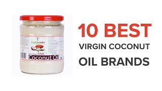 10 Best Virgin Coconut Oil Brands in India with Price