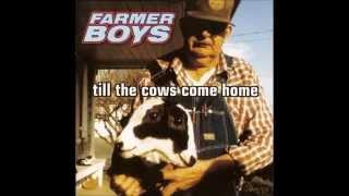Watch Farmer Boys Barnburner video