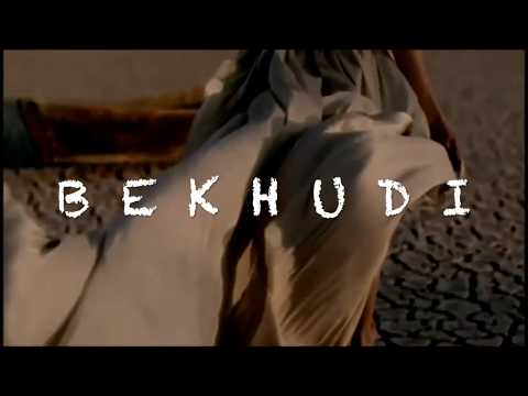 BEKHUDI (HINDI SONG) | Daughter of the East | NEW SONG 2018 | ДОЧЬ ВОСТОКА |