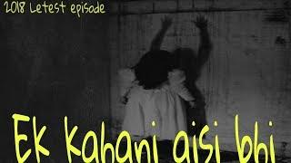Sachi Ek Kahani Aisi Bhi 2018 Episode-273 | Horror Story In Hindi | भूत कहानी | by #LittleArnav