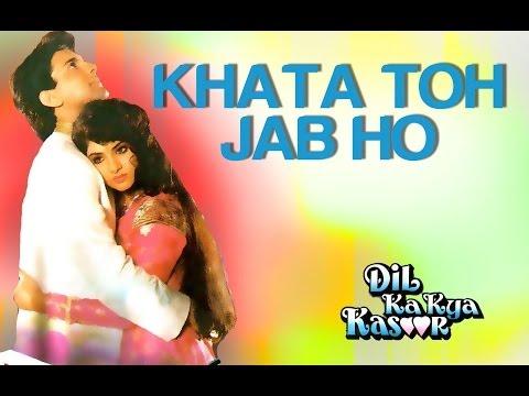 Khata Toh Jab Ho - Dil Ka Kya Kasoor | Divya Bharti & Prithvi | Alka Yagnik & Kumar Sanu video