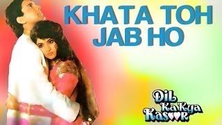 Download Khata Toh Jab Ho - Dil Ka Kya Kasoor | Divya Bharti & Prithvi | Alka Yagnik & Kumar Sanu 3Gp Mp4