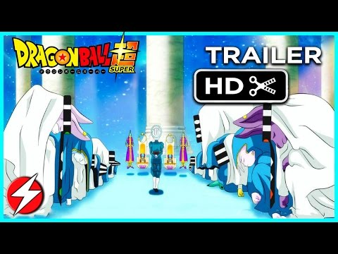 HD TRAILER  | Dragon Ball Super Universe Survival Arc Tournament (2017) - All Gods of Destruction