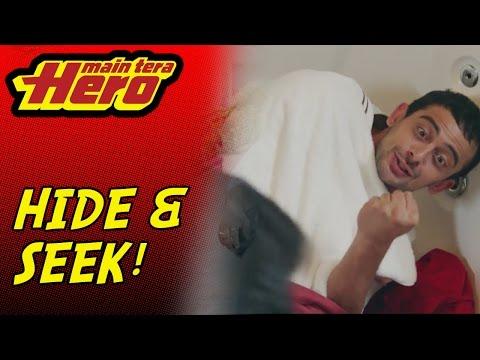 Main Tera Hero | Hide And Seek