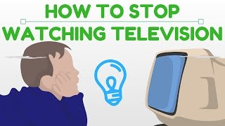 Stop watching television today