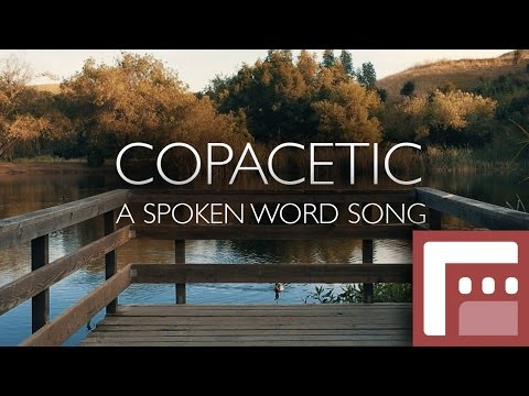 Copacetic - A Spoken Word Song - Filmic Pro Contest 2016