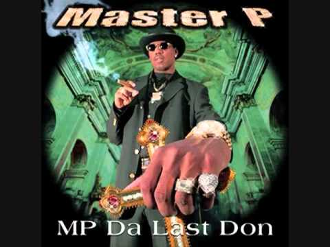 Master P - MP...Tha Last Don