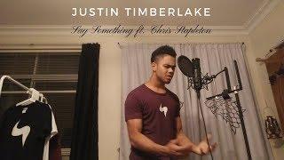 Download Lagu Justin Timberlake - Say Something ft. Chris Stapleton Cover Gratis STAFABAND