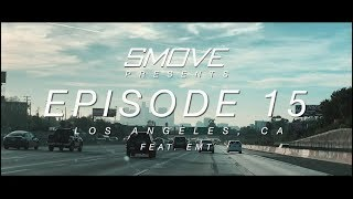 SMOVE MOBILE REVIEW VLOG Episode 15 LOS ANGELES Feat EMT