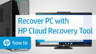 How to Recover Your Computer Using the HP Cloud Recovery Tool | HP Computers | HP