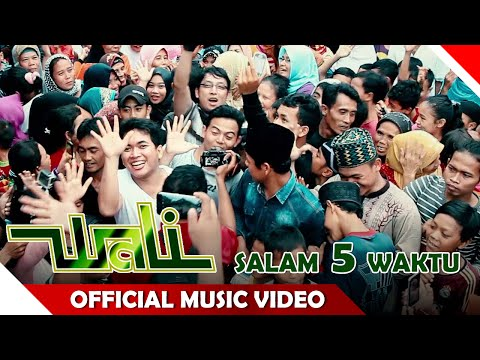 Wali Band - Salam 5 Waktu - Official Music Video - NAGASWARA