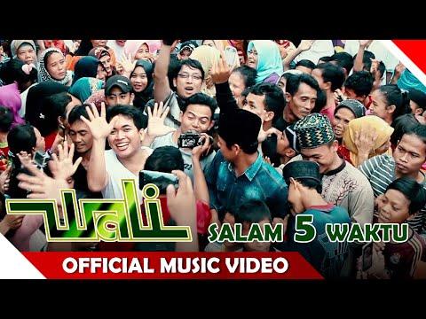 Wali Band - Salam 5 Waktu - Official Music Audio - NAGASWARA