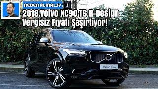 2018 Volvo XC90 T6 R-Design | Vergisiz Fiyatı Şaşırtıyor! | Neden Almalı?