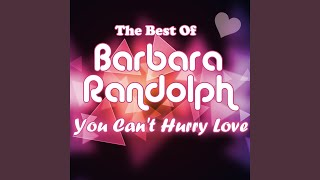 Watch Barbara Randolph You Cant Hurry Love video