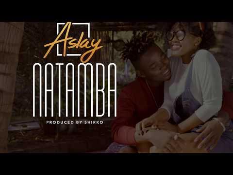 ASLAY - NATAMBA (OFFICIAL AUDIO) thumbnail