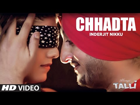 Inderjit Nikku Latest Song Chhadta | Album: Always Talli