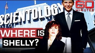 Where is the missing wife of Scientology's ruthless leader? | 60 Minutes Australia