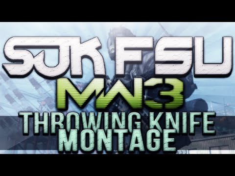 SUK FSU - Episode 47 (MW3 Throwing Knife Montage)