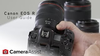 02. Canon EOS R Tutorial – Introduction & User Guide
