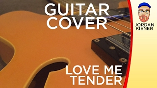 """Love Me Tender"" (Elvis Presley) - GUITAR COVER"