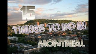 Top 15 Things To Do In Montreal, Canada