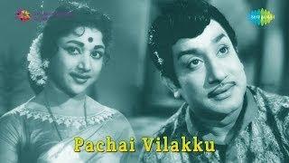 Pachai Vilakku | Kelvi Piranthadhu song