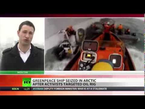 Arctic Assault  Greenpeace ship boarded after activists targeted Gazprom oil rig