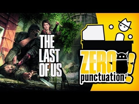 THE LAST OF US (Zero Punctuation)