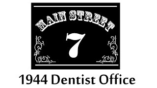1944 Dentist Office