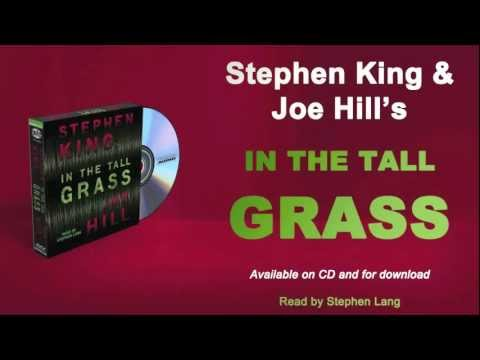 Listen to an excerpt from IN THE TALL GRASS, from Stephen King &amp; Joe Hill