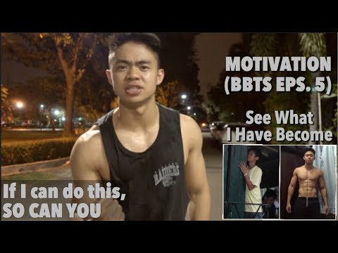 Motivation: If I can do it, so can you ! (BBTS Eps. 5 w/ Dennis Hadi)