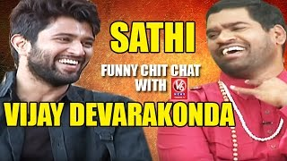 Bithiri Sathi Chit Chat With Actor Vijay Devarakonda | Teenmaar News | V6 News