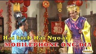 [Hài Kịch Hải Ngoại] Mobile phone Ông Địa