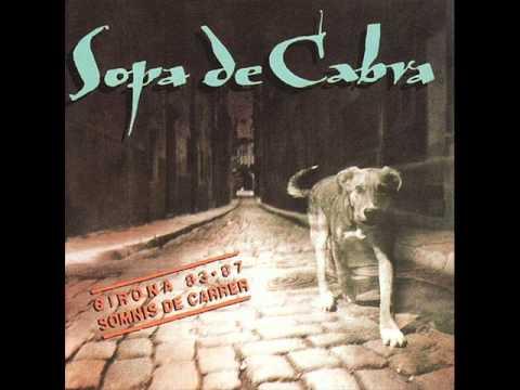 Sopa De Cabra - Passaran Uns Anys