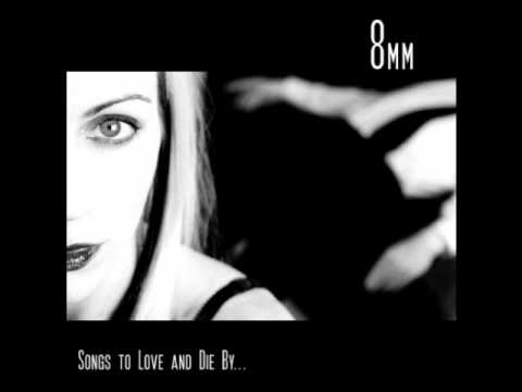 8mm - Never Enough