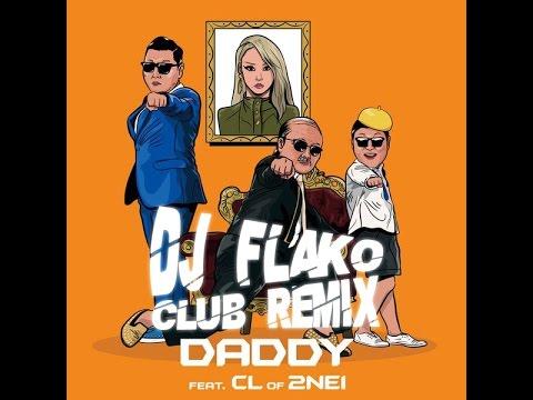 download lagu 싸이PSY - DADDY Feat. CL Of 2NE1 DJ FL gratis